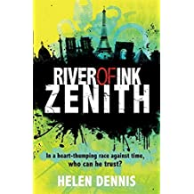 Zenith: Book 2 (River of Ink) by Helen Dennis (2016-06-02)