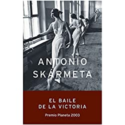 El baile de la Victoria (Autores Españoles e Iberoamericanos) Premio Planeta 2003