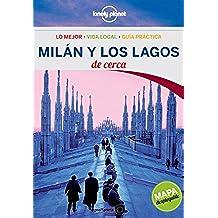 Milán y los Lagos De cerca 2 (Guías De cerca Lonely Planet)