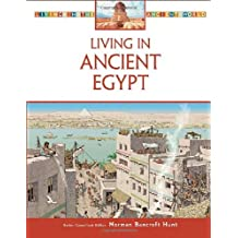 Living in Ancient Egypt (Living in the Ancient World)