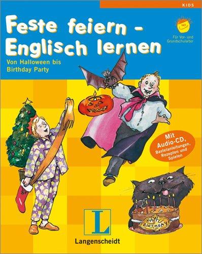 Langenscheidt Feste feiern - Englisch lernen - Buch mit Audio-CD: Von Halloween bis Birthday-Party