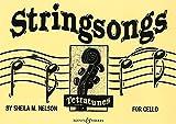 BOOSEY & HAWKES NELSON SHEILA M. - STRINGSONGS - CELLO Partition classique Cordes Violoncelle