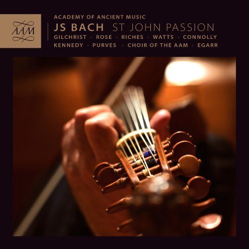 bach-st-john-passion-richard-egarr-james-gilchrist-matthew-rose-academy-of-ancient-music-aam002