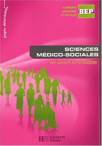 Sciences médico-sociales BEP CSS : Les savoirs en situation