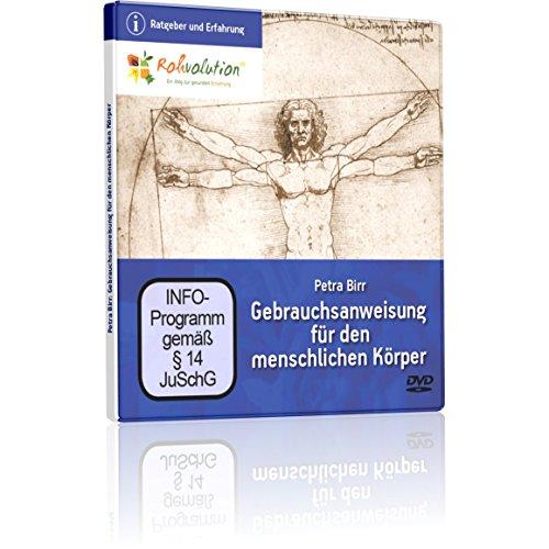 Preisvergleich Produktbild Gebrauchsanweisung für den menschlichen Körper,  Petra Birr,  DVD