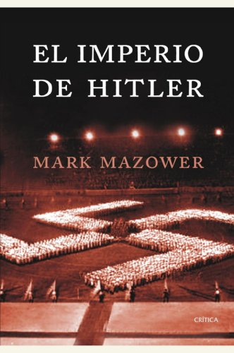 El imperio de Hitler por Mark Mazower