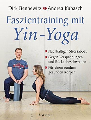 Faszientraining mit Yin-Yoga: Nachhaltiger Stressabbau ...