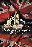 Le Sang du Vampire T1 - Gabriel