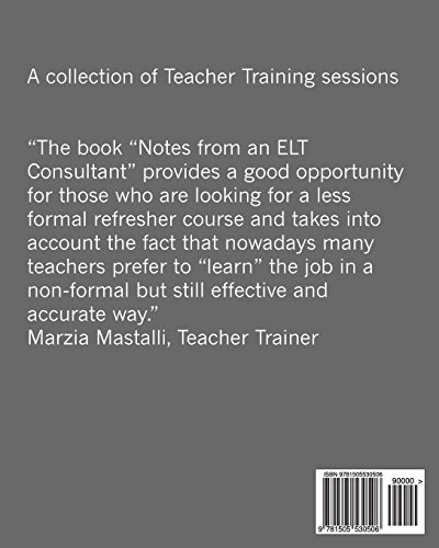 Notes from an ELT Consultant: A collection of Teacher-Training sessions