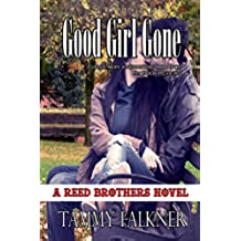 Good Girl Gone (The Reed Brothers Series Book 7) (English Edition)