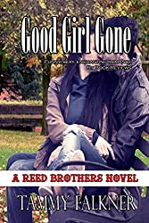 Good Girl Gone (The Reed Brothers Series Book 7)