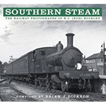 Southern Steam: The Railway Photographs of R.J. (Ron) Buckley