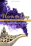 Heir to the Lamp (The Genie Chronicles Book 1) by Michelle Lowery Combs