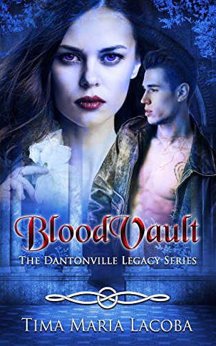 BloodVault: The Dantonville Legacy Series Book 3