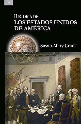 Historia de los Estados Unidos de América (Historias) por Susan-Mary Grant