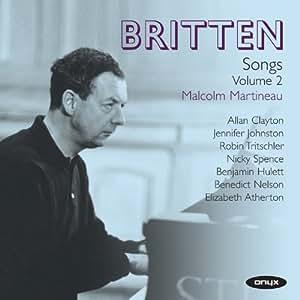 Britten: Songs Volume 2