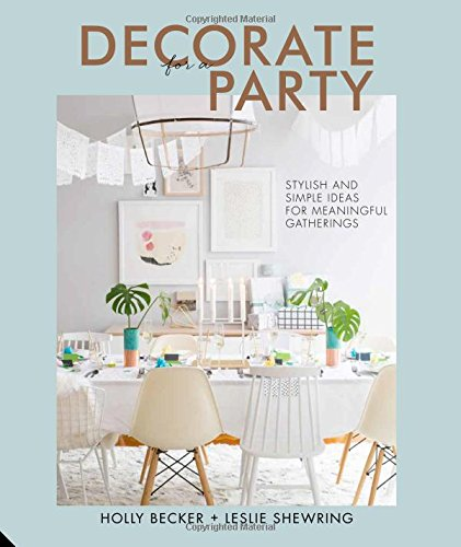Online Party Dekoration (Decorate for a Party: Creative Styling Ideas for)