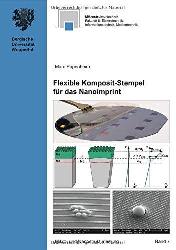 Mikro- und Nanostrukturierung / Flexible Komposit-Stempel für das Nanoimprint