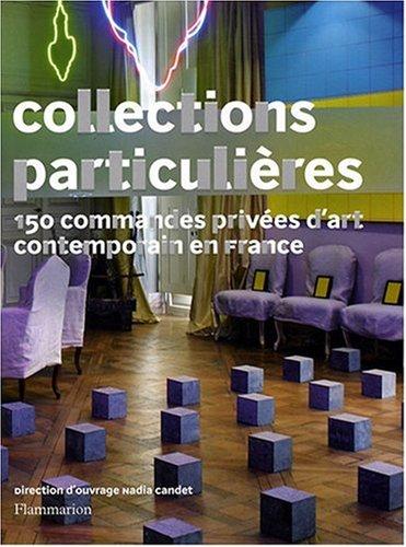 Collections Particulières par Nadia Candet