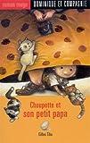 """Afficher """"Choupette et son petit papa"""""""