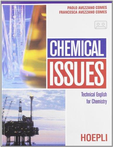 Chemical issues. Con audiocassetta. Per le Scuole superiori