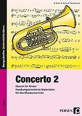 Concerto 2: Klassik für Kinder: Handlungsorientierte Materialien für den Musikunterricht (3. bis 6. Klasse)