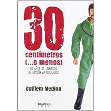 30 Centímetros (...O Menos)