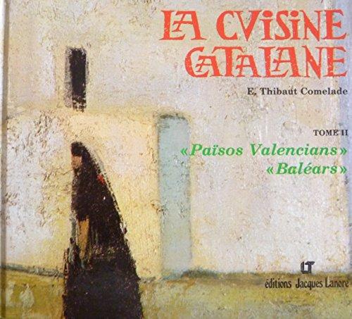 La Cuisine catalane, tome 2