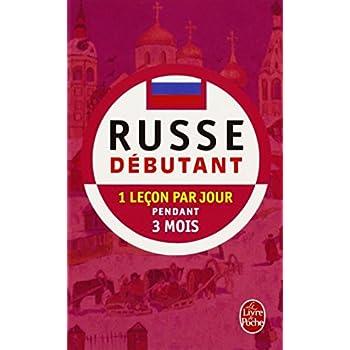 Russe débutant - Pratique de Base - Méthode 90 - Le Russe en 90 leçons et 90 jours