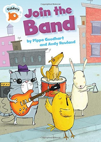 Tiddlers: Join the Band by Pippa Goodhart (25-Sep-2014) Hardcover