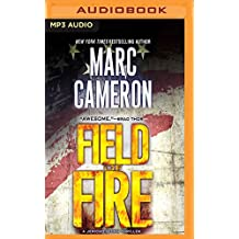 FIELD OF FIRE                M (Jericho Quinn)