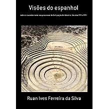 Visões Do Espanhol (Portuguese Edition)