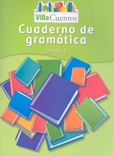Villa Cuentos: Cuadernos de Gramática (Grammar Practice Books) Grade 2