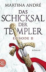 Das Schicksal der Templer - Episode II: Alte Feinde
