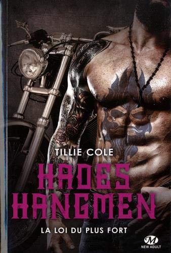 Hades Hangmen, T7 : La Loi du plus fort