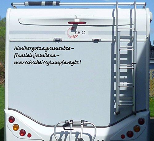 Aufkleber Himihergotzagramentze Wohnmobil Wohnwagen Camper Camping Caravan Auto - 55 cm / Weiß