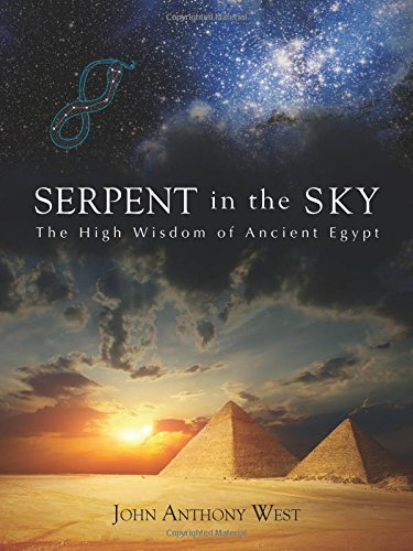 Serpent in the Sky: The High Wisdom of Ancient Egypt por John Anthony West