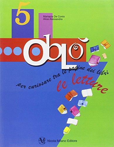 Obl. Le letture. Con espansione online. Per la 5 classe elementare