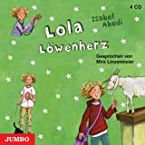 Lola Löwenherz von Abedi. Isabel (2008) Audio CD