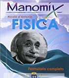 Manomix di fisica. Formulario completo