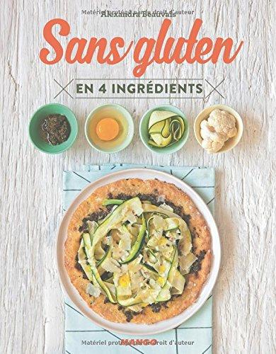 Sans gluten : En 4 ingrédients