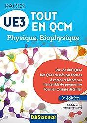 UE3 Tout en QCM PACES - 3e éd. : Physique. Biophysique (French Edition)
