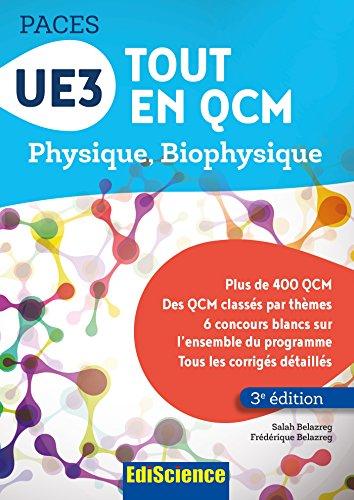 UE3 Tout en QCM PACES - 3e éd. : Physique. Biophysique par Salah Belazreg