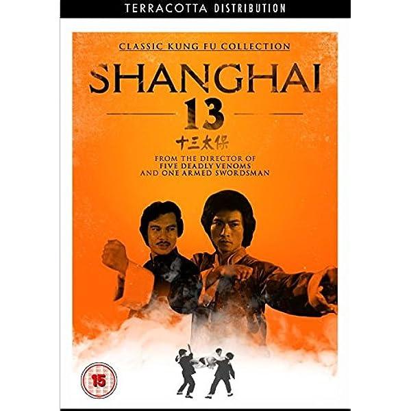 The Shanghai Thirteen Dvd Uk Import Andy Lau Chen Kuan Tai Jimmy Wang Yu Danny Lee Cheh Chang Andy Lau Chen Kuan Tai Dvd Blu Ray