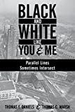 Black and White Like You and Me: Parallel Lines Sometimes Intersect