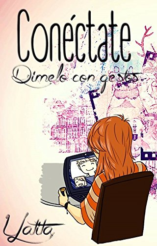 Conéctate (Spanish Edition)