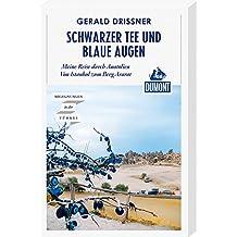 Schwarzer Tee und blaue Augen: Eine Reise durch Anatolien (DuMont Reiseabenteuer)