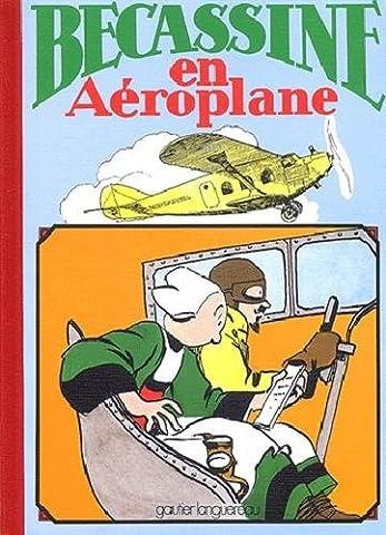 Alphabet De Becassine - Bécassine en aéroplane, tome