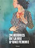 """Afficher """"24 heures de la vie d'une femme"""""""