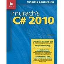 Murach's C# 2010 by Joel Murach (2010-10-04)